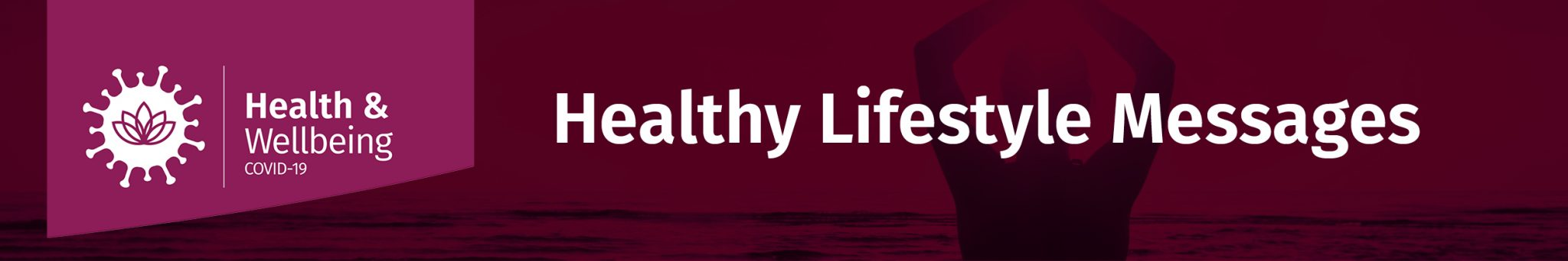 Healthy lifestyle messages