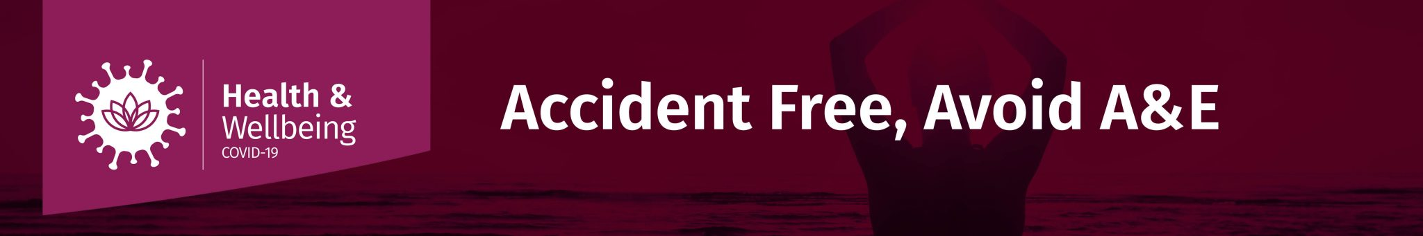 Accident Free, Avoid A & E