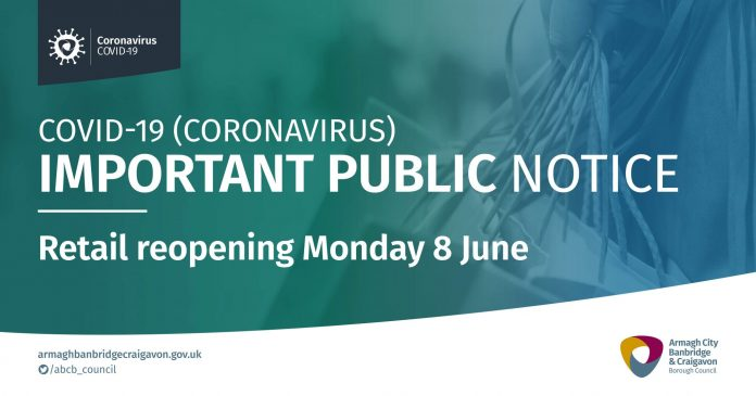 Important public information regarding the reopening on retail businesses on Monday 8th June 2020