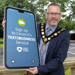 Lord Mayor, Councillor Kevin Savage sends the message to businesses in the borough to sign up to Armagh City, Banbridge and CraigaText2Business SMS service.
