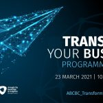 Graphic with the name of the programme, Transform Your Business and its launch date, 23 March 2021.